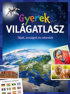 Andrea Schwendemann - GYEREK VIL�GATLASZ - T�JAK, ORSZ�GOK �S REKORDOK