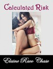 Chase Elaine Raco - Calculated Risk (Romantic Comedy) [eK�nyv: epub,  mobi]