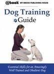 House My Ebook Publishing - Dog Training Guide [eK�nyv: epub,  mobi]