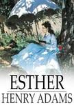 HENRY ADAMS - Esther [eK�nyv: epub,  mobi]