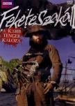 MIRAX BLUEBLACK 1908 KER. ÉS SZOLG. KFT. 2 - FEKETESZAKÁLL - A KARIB-TENGER KALÓZA