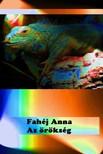 Fahéj Anna - Az örökség [eKönyv: pdf,  epub,  mobi]