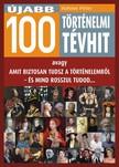 Hahner Péter - Újabb 100 történelmi tévhit [eKönyv: epub, mobi]