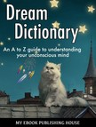 House My Ebook Publishing - Dream Dictionary [eKönyv: epub,  mobi]