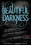 Kami Garcia / Margaret Stohl - Beautiful Darkness - Leny�g�z� s�t�ts�g - PUHA BOR�T�S