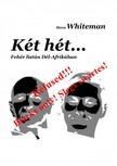 Whiteman Steve - K�t h�t... - Feh�r list�n D�l-Afrik�ban  [eK�nyv: pdf,  epub,  mobi]