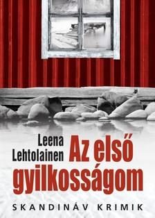Leena Lehtolainen - Az els� gyilkoss�gom [eK�nyv: epub, mobi]