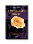 OZKAN, SERDAR - A megtalált rózsa
