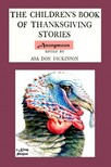 Asa Don Dickinson Anonymous Anonymous, - The Children's Book of Thanksgiving Stories [eK�nyv: epub,  mobi]