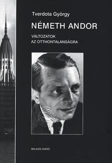 Tverdota Gy�rgy - N�meth Andor II. V�ltozatok az otthontalans�gra