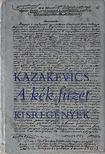 Kazakevics, Emmanuil - A kék füzet [antikvár]