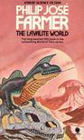 FARMER, PHILIP JOS� - The Lavalite World [antikv�r]