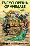 House My Ebook Publishing - Encyclopedia of Animals [eKönyv: epub,  mobi]