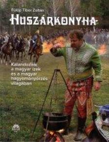 F�l�p Tibor Zolt�n - Husz�rkonyha