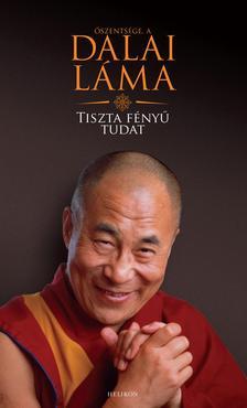 Dalai L�ma - Tiszta f�ny� tudat
