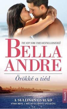 Bella André - Örökké a tiéd