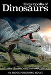House My Ebook Publishing - Encyclopedia of Dinosaurs: Triassic,  Jurassic and Cretaceous Periods [eKönyv: epub,  mobi]