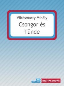 V�r�smarty Mih�ly - Csongor �s T�nde [eK�nyv: epub, mobi]