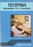 N�meth Ferenc - Technika - Informatika 10-11 �veseknek [antikv�r]