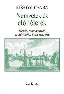 KISS GY. CSABA - NEMZETEK �S EL��T�LETEK