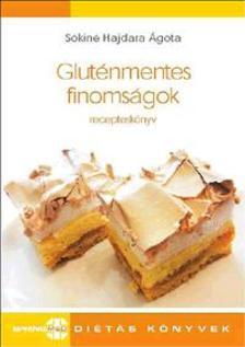 Sókiné Hajdara Ágota - Gluténmentes finomságok - recepteskönyv