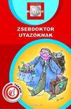 FELKAI PÉTER DR. - Zsebdoktor utazóknak