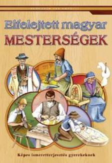 - Elfelejtett magyar mesters�gek