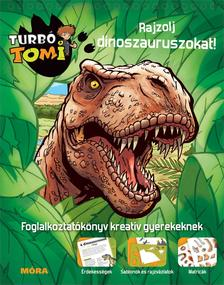 - Rajzolj dinoszauruszokat - Turbo Tomi