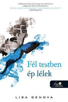 Lisa Genova - F�l testben �p l�lek - PUHA BOR�T�S