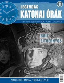 . - BRIT EJT�ERNY�S - LEGEND�S KATONAI �R�K