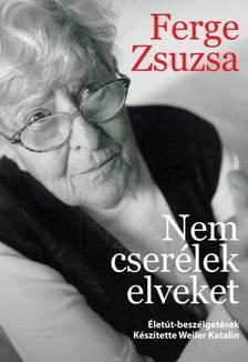Weiler Katalin - Nem cser�lek elveket