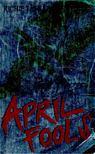 Cusick, Richie Tankersley - April Fools [antikvár]