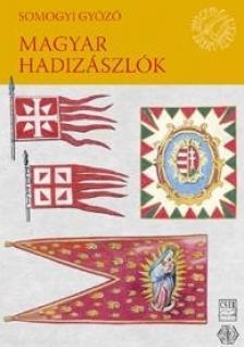 Somogyi Gy�z� - MAGYAR HADIZ�SZL�K
