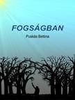 Bettina Pusk�s - Fogs�gban [eK�nyv: pdf,  epub,  mobi]