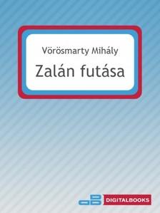 V�r�smarty Mih�ly - Zal�n fut�sa [eK�nyv: epub, mobi]