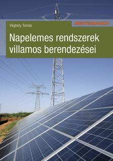 Véghely Tamás - Napelemes rendszerek villamos berendezései
