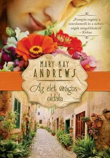 MARY KAY ANDREWS - AZ �LET VIR�GOS OLDALA