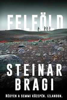 Steinar Bragi - Felföld