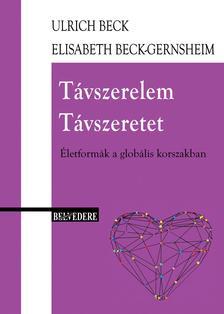 Ulrich Beck - Távszerelem / Távszeretet