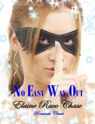 Chase Elaine Raco - No Easy Way Out [eKönyv: epub,  mobi]