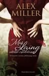 Alex Miller - Mrs. Laing utols� cs�b�t�sa [eK�nyv: epub,  mobi]