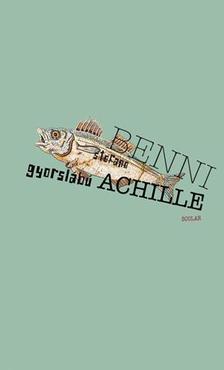 Benni, Stefano - Gyorsl�b� Achille