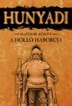 BÁN MÓR - Hunyadi - A Holló háborúja [eKönyv: epub, mobi]