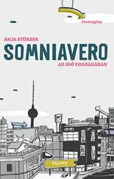 - SOMNIAVERO -  Az idő fogságában