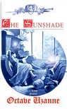 Paul Avril Octave Uzanne, - The Sunshade [eKönyv: epub,  mobi]