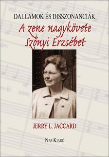Jerry L. Jaccard - Dallamok és disszonanciák