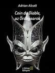 Alcott Adrian - Coin du Diable, az �rd�gsarok [eK�nyv: epub, mobi]