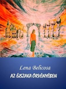 Lena Belicosa - Az �jszaka �rv�ny�ben [eK�nyv: pdf, epub, mobi]