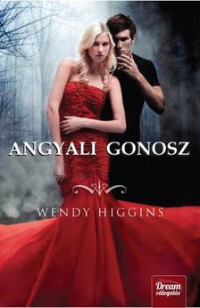 Wendy Higgins - Angyali gonosz - fűzött