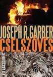 Joseph R. Garber - Cselsz�v�s [eK�nyv: epub, mobi]
